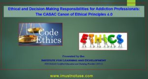 Course: Professional Codes of Ethics: Approved for 3 OASAS continuing education hours