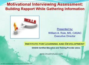 Motivational Interviewing Assessment: Building Rapport                                     While Gathering Information 3.0